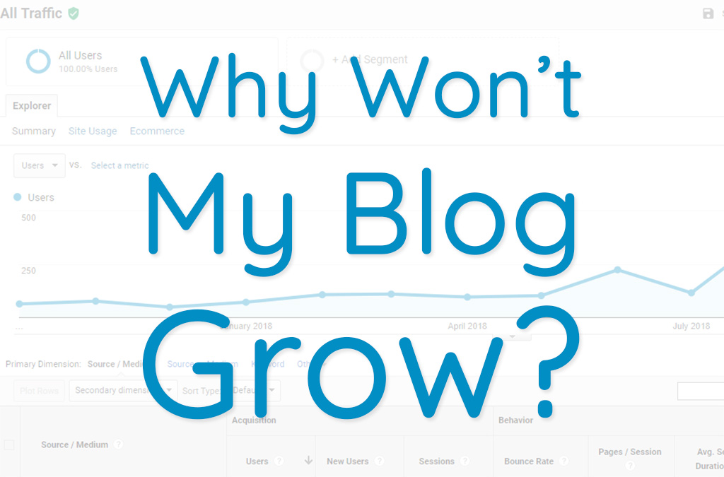 Why Won't My Blog Grow?